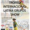 XXI TROFEO INTERNACIONAL LATINA GRUPOS SHOW