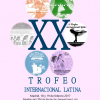 XX TROFEO INTERNACIONAL LATINA